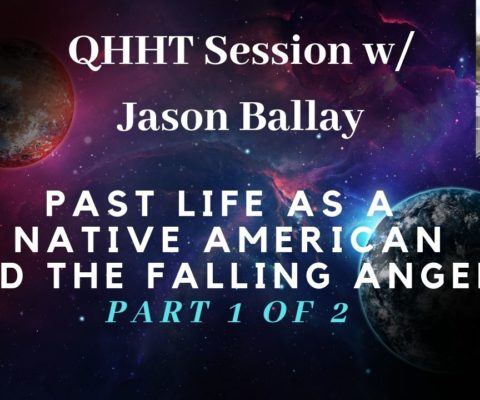 QHHT session about Past Life of a Native American and Angels among us.